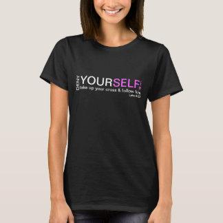 Deny yourselfie bible verse Luke 9:23 t-shirt