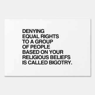 DENYING EQUAL RIGHTS BASED ON RELIGIOUS BELIEFS SIGNS