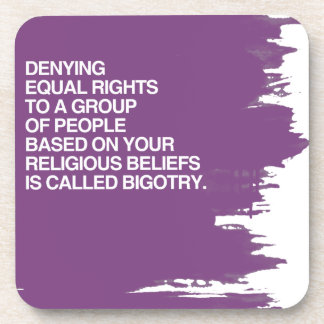 DENYING EQUAL RIGHTS BASED ON YOUR RELIGIOUS BELIE BEVERAGE COASTER