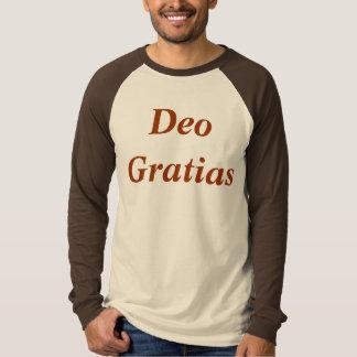 Deo Gratias in Camisia T-Shirt