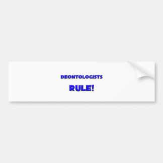Deontologists Rule! Bumper Stickers
