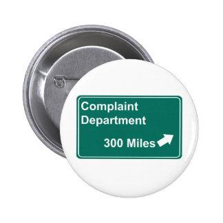 Departamento de denuncia 300 millas pin redondo 5 cm