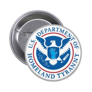 Departamento de tiranía de la patria pin redondo de 2 pulgadas