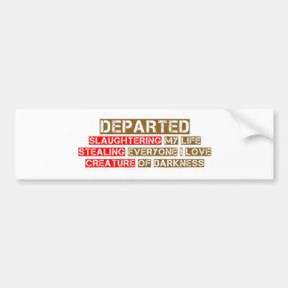 Departed Haiku Bumper Sticker