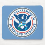Department of Homeland Stupidity M... - Customized Mouse Pad