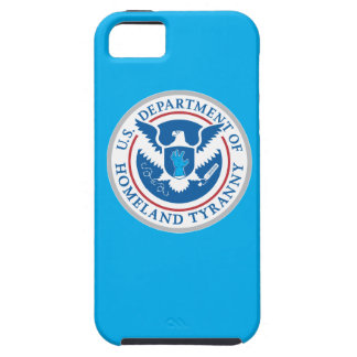 Department of Homeland Tyranny iPhone 5 Cases