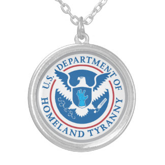 Department of Homeland Tyranny Round Pendant Necklace