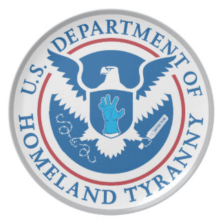 Department of Homeland Tyranny Party Plate