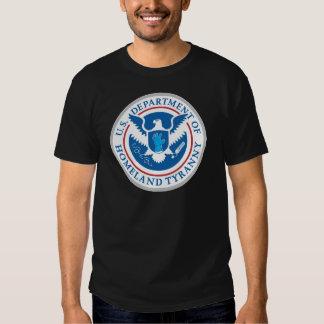 Department of Homeland Tyranny Tees