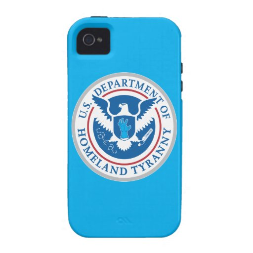 Department of Homeland Tyranny Vibe iPhone 4 Cases