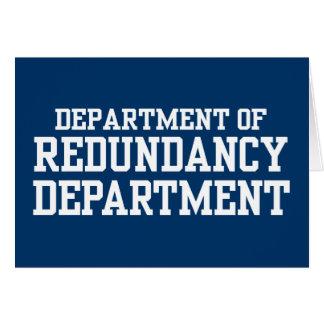 Department of Redundancy Department Greeting Card