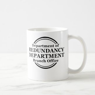 Department of Redundancy Funny Mug Humor