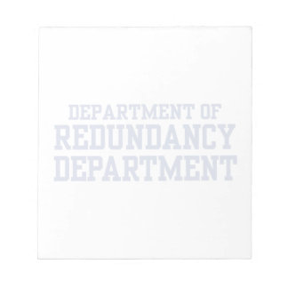department of redundancy memo notepads