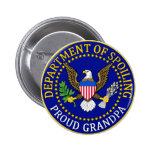 Department of Spoiling - Proud Grandpa 2 Inch Round Button