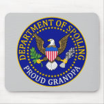 Department of Spoiling - Proud Grandpa Mouse Pads