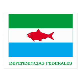Dependencias Federales Flag with Name Postcard