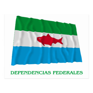 Dependencias Federales Waving Flag with Name Postcard