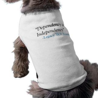 """Dependency is Independency"" Shirt"