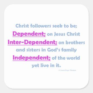 dependent, inter-dependent, independent square sticker