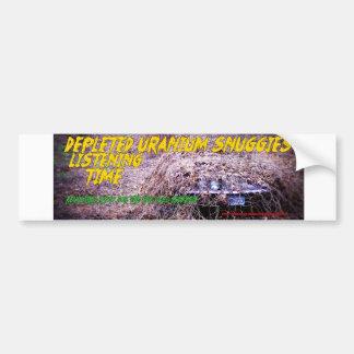 Depleted Uranium Snuggies Listening Time Bumper Sticker