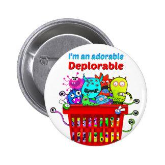 Deplorable adorable, cesta de Deplorables Pin Redondo De 2 Pulgadas