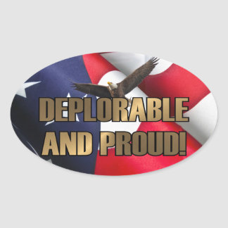 DEPLORABLE AND PROUD OVAL STICKER