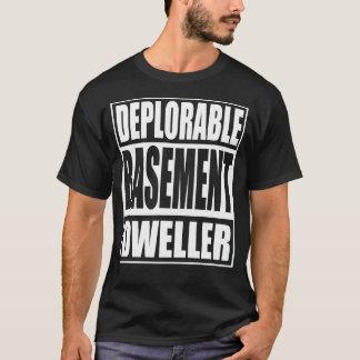 Deplorable Basement Dweller T-Shirt