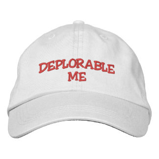 DEPLORABLE ME EMBROIDERED BASEBALL CAP