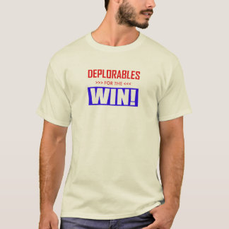 Deplorables For The Win! T-Shirt