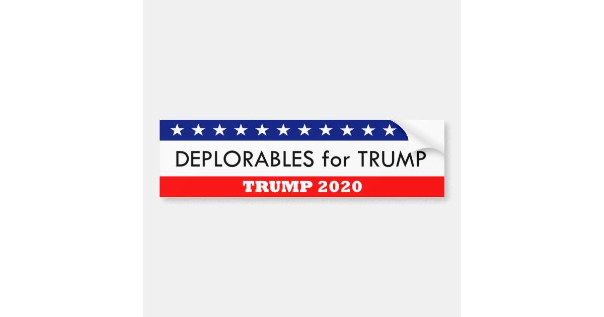 Deplorables for trump 2020 bumper sticker zazzle com