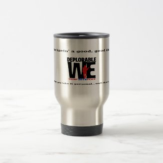 Deplorables travel in style travel mug