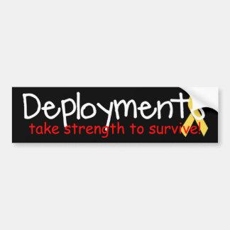 Deployments take strength bumper sticker