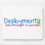 Deployments take strength mousepad