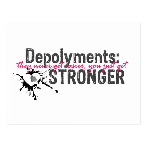 Deployments you get STROnGER postcards