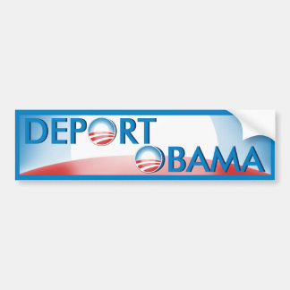 Deport Obama Car Bumper Sticker