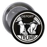Deport Trump 3 Inch Round Button