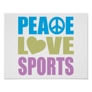 Deportes del amor de la paz posters