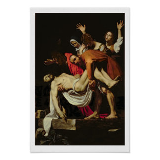 Deposition, 1602-4 (oil on canvas) poster