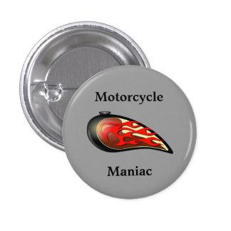 Depósito de gasolina maniaco de la motocicleta pin redondo de 1 pulgada