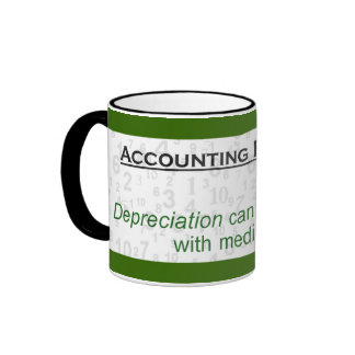 Depreciation Can Not Be Treated By Medication Ringer Coffee Mug
