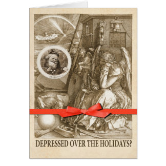 Depressed Over the Holidays? Card