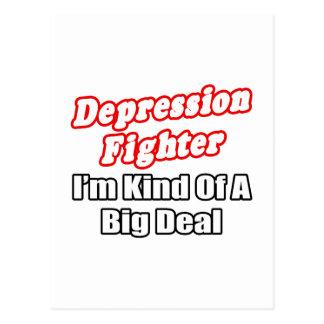 Depression Fighter...Big Deal Post Cards