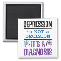 Depression Is Not a Decision It Is a Diagnosis Magnet