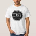Depression lies.  Don't believe it. Shirt