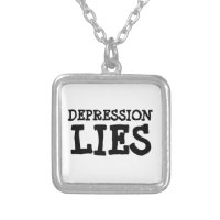 depression lies (see description) silver plated necklace