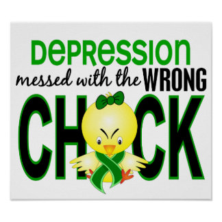 Depression Messed With Wrong Chick Poster