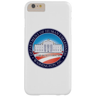 DEPT OF HUMAN USELESSNESS BARELY THERE iPhone 6 PLUS CASE