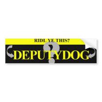 Deputy Dog Bumper Sticker