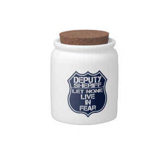 Deputy Sheriff Let None Live In Fear Motto Candy Dish