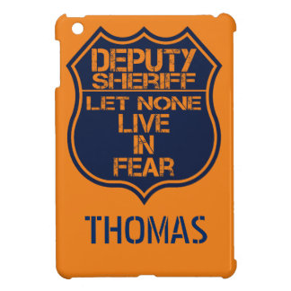 Deputy Sheriff Let None Live In Fear Motto Cover For The iPad Mini